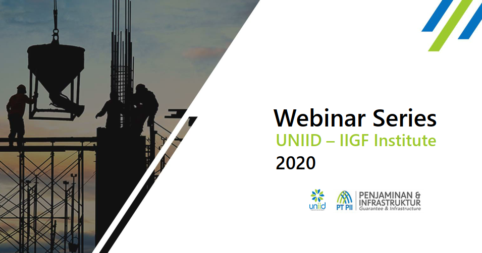Laporan Webinar Series UNIID – IIGF Institute 2020